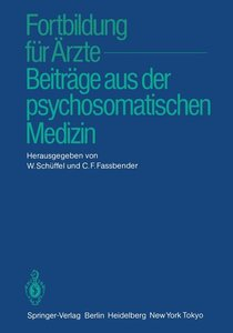 Fortbildung für Ärzte - Beiträge aus der psychosomatischen Mediz