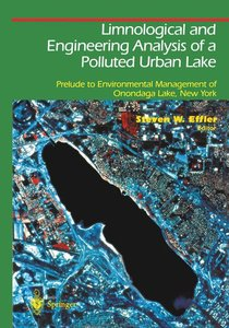 Limnological and Engineering Analysis of a Polluted Urban Lake