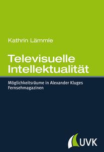 Televisuelle Intellektualität