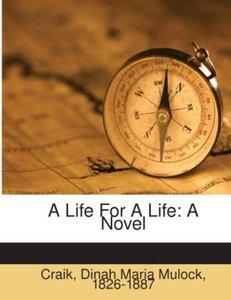 A Life For A Life : A Novel