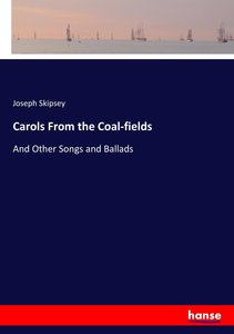 Carols From the Coal-fields