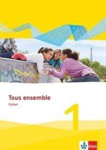Tous ensemble 1 - Ausgabe 2013 / Folien