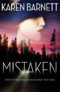 Mistaken