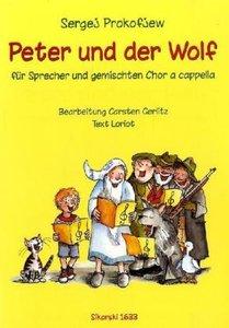 Peter und der Wolf, für Sprecher und gemischten Chor à cappella,