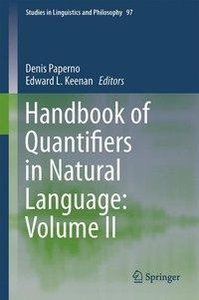 Handbook of Quantifiers in Natural Language: Volume II