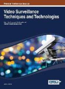 Video Surveillance Techniques and Technologies