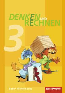 Denken und Rechnen 3. Schülerband. Grundschulen. Baden-Württembe