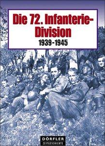 Die 72. Infanterie-Division 1939-1945