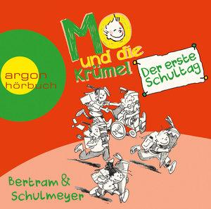 Mo und die Krümel - Der erste Schultag