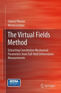 The Virtual Fields Method