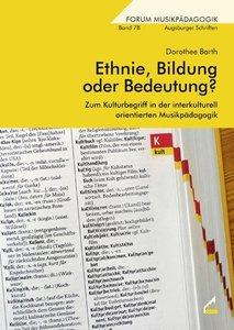 Ethnie, Bildung oder Bedeutung?