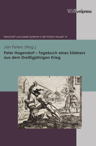 Peter Hagendorf - Tagebuch eines Söldners aus dem Dreißigjährige