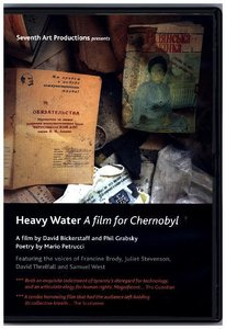 Heavy Water-A film for Chernobyl