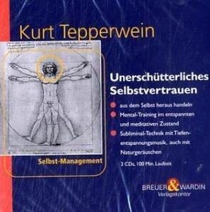 Unerschütterliches Selbstvertrauen. 2 CDs