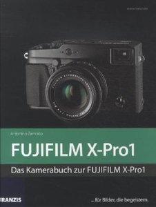 Zambito, A: Kamerabuch FUJIFILM X-Pro1