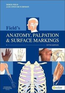 Field's Anatomy, Palpation & Surface Markings
