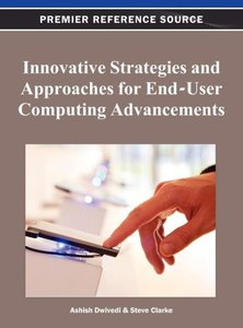 Innovative Strategies and Approaches for End-User Computing Adva