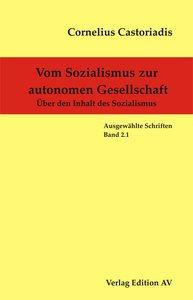 Vom Sozialismus zur autonomen Gesellschaft