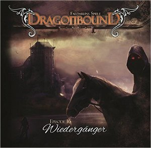 Dragonbound 16. Wiedergänger