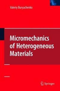Micromechanics of Heterogeneous Materials
