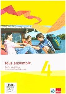 Tous ensemble 4. Cahier d'activités mit MP3-CD und Vokabeltraine