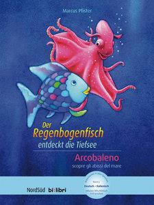 Der Regenbogenfisch entdeckt die Tiefsee. Arcobaleno scopre gli