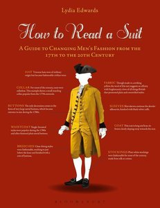 How to Read a Suit: A Guide to Changing Men\'s Fashion from the