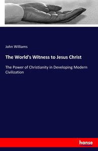 The World\'s Witness to Jesus Christ