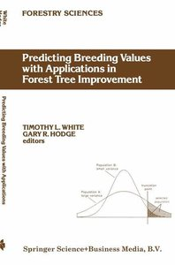 Predicting Breeding Values with Applications in Forest Tree Impr