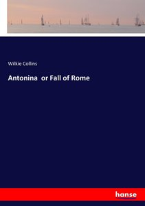 Antonina or Fall of Rome