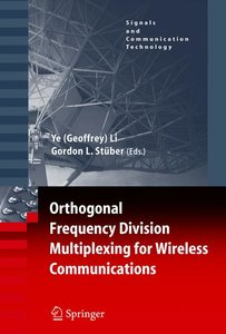 Orthogonal Frequency Division Multiplexing for Wireless Communic