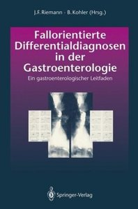 Fallorientierte Differentialdiagnosen in der Gastroenterologie