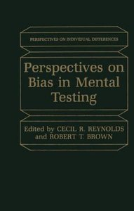 Perspectives on Bias in Mental Testing