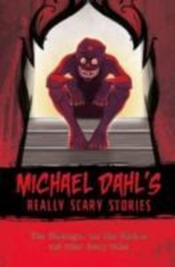 Dahl, M: Michael Dahl's Really Scary Stories