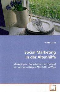Social Marketing in der Altenhilfe