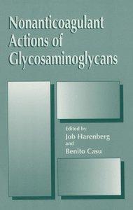 Nonanticoagulant Actions of Glycosaminoglycans