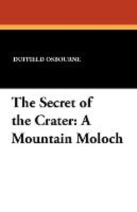 The Secret of the Crater