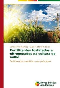 Fertilizantes fosfatados e nitrogenados na cultura do milho