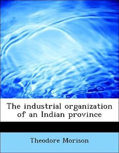The industrial organization of an Indian province
