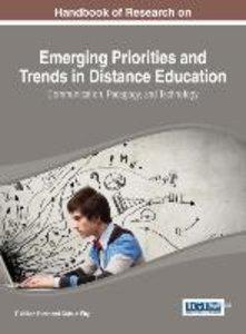 Handbook of Research on Emerging Priorities and Trends in Distan