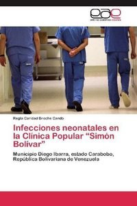 """Infecciones neonatales en la Clínica Popular """"Simón Bolívar"""""""