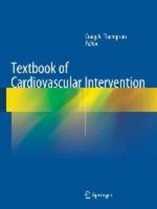 Textbook of Cardiovascular Intervention