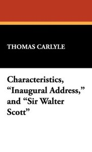 Characteristics, Inaugural Address, and Sir Walter Scott