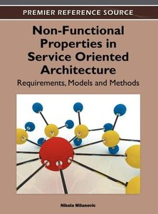Non-Functional Properties in Service Oriented Architecture: Requ