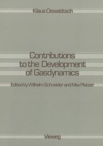 Contributions to the Development of Gasdynamics