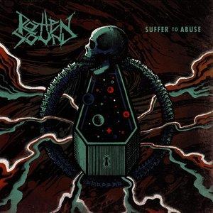 Suffer To Abuse (Black Vinyl)