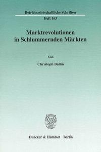 Marktrevolutionen in Schlummernden Märkten