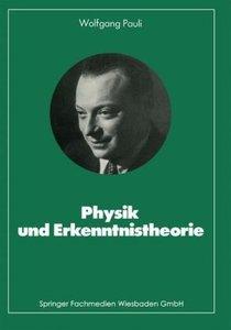 Physik und Erkenntnistheorie