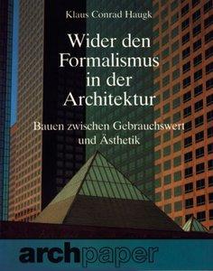 Wider den Formalismus in der Architektur