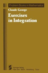 Exercises in Integration